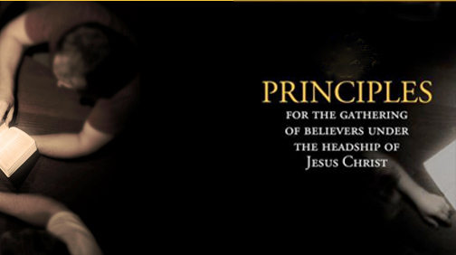 Principles-for-the-Gathering-of-Believers-Under-the-Headship-of-Jesus-Christ