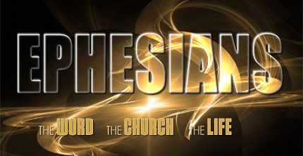 Ephesians Sermon Series Picture