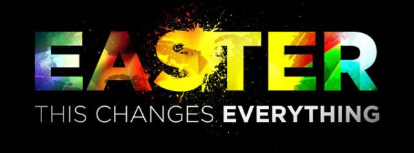 Easter-Changes-Everything